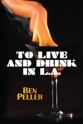 To Live and Drink in L.A.
