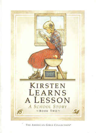 Kirsten Learns a Lesson: A School Story