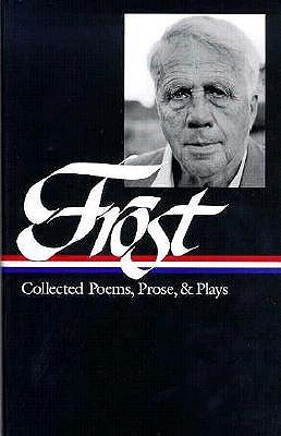 Collected Poems, Prose, and Plays