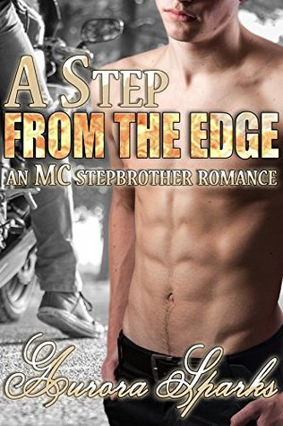 A Step From the Edge (MC Stepbrother Taboo Erotic Romance Novella)