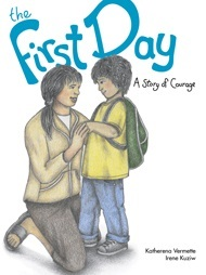 The First Day: A Story of Courage