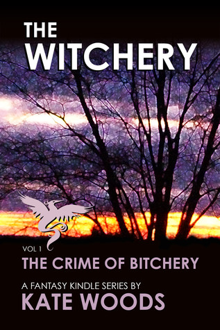 The Witchery -The Crime of Bitchery - Volume 1